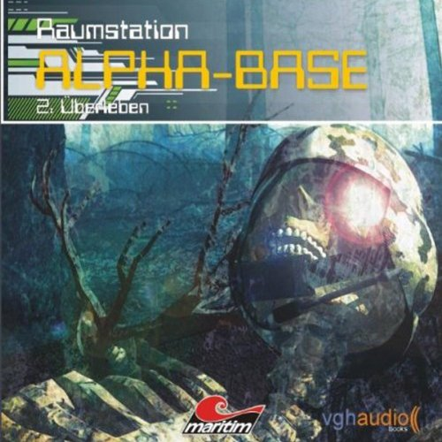 Überleben (Raumstation Alpha-Base 2) audiobook cover art