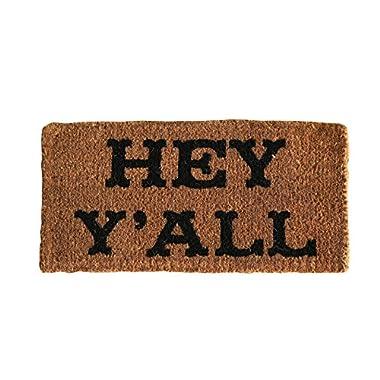 Creative Co-op DA5671 Natural Coir Hey Y'all Doormat