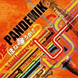 "PANDEMIK ""ほな踊ろか!〜A BAILARRRRR!〜"""