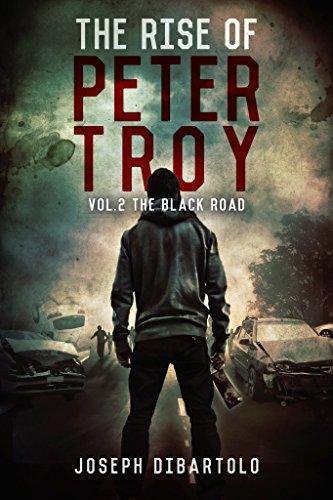 The Rise of Peter Troy Vol.2 The Black Road by [Joseph DiBartolo, Najla Qamber, Kristina Circelli]