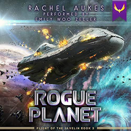 Rogue Planet: Flight of the Javelin, Book 3