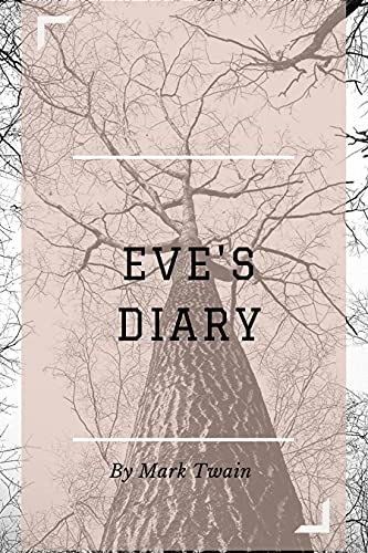 EVE'S DIARY: With original illustrations (English Edition)