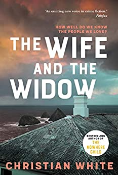The Wife and the Widow by [Christian White]