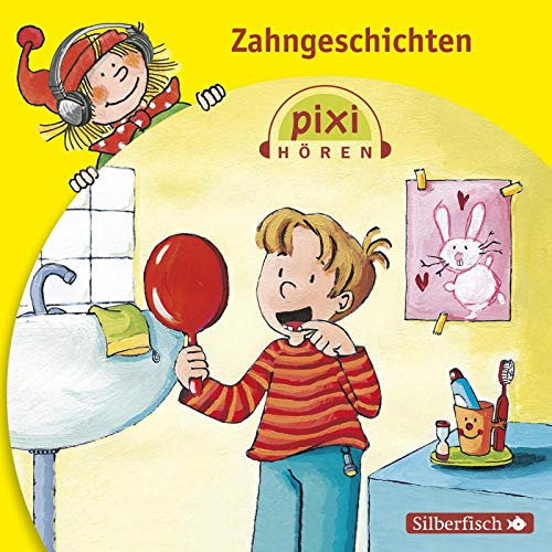 Pixi Hören: Zahngeschichten: 1 CD