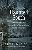 Tales from the Haunted South: Dark Tourism...