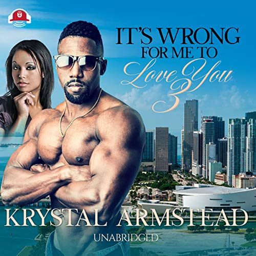 It's Wrong for Me to Love You, Part 3 audiobook cover art