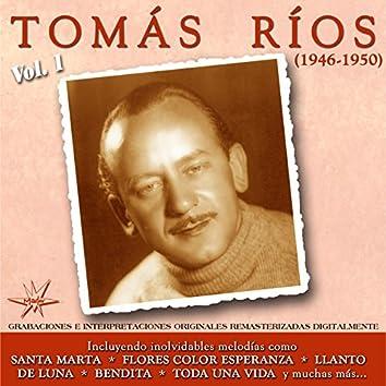 Tomás Ríos, Vol. 1 (1946-1950) (Remastered)