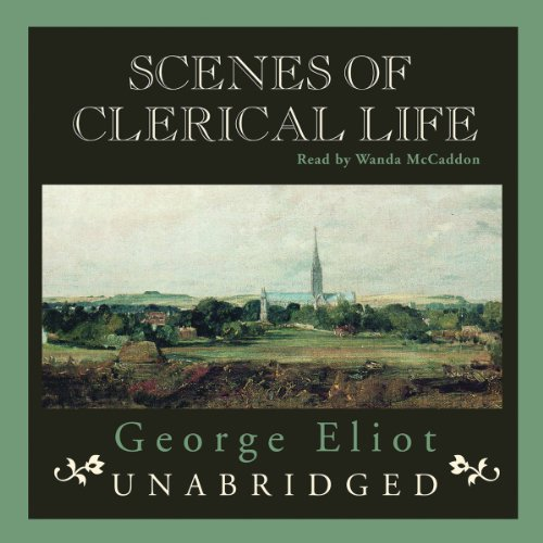Scenes of Clerical Life  Audiolibri