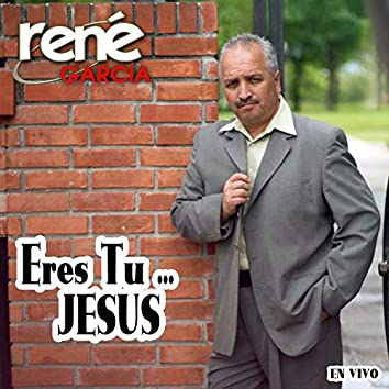 Eres Tu ... Jesus (En Vivo)