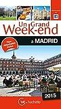 Un grand week-end à Madrid - Edition 2015
