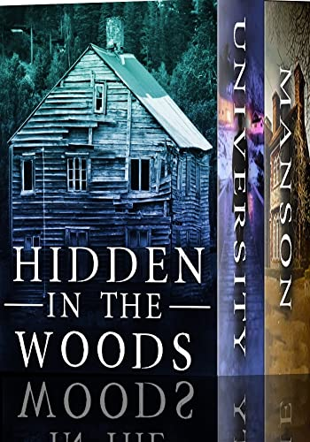 Hidden in the Woods: A Riveting Haunted House Mystery Boxset