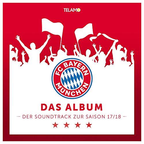 """FC Bayern München Presents \""""Das Album - Der Soundtrack zur Saison 17/18\"""""""