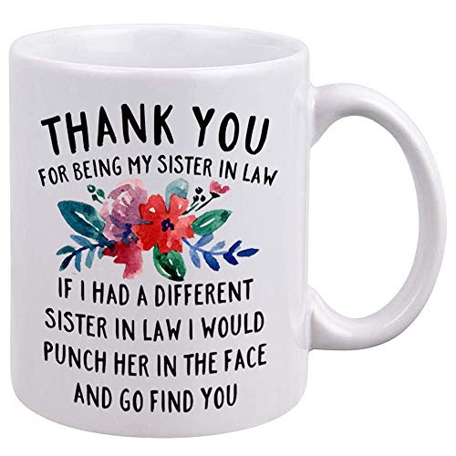 DQG CVT Best Sister-in-Law Mug - Thank You for Being My Sister In Law Coffee Mugs - Funny Sister-In-Law Gift - Unique Family Gag Gift - Birthday Christmas Novelty Present Ideas Cup Ceramic 11oz