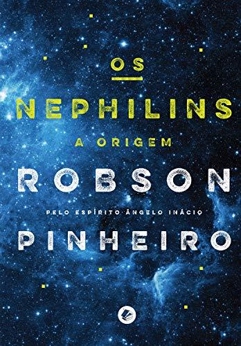 Os nephilins: A origem (Crônicas da terra Livro 2)