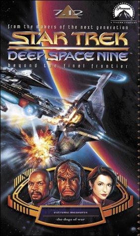 Star Trek - Deep Space Nine 7.12: Extreme Maßnahmen/In den Wirren des Krieges