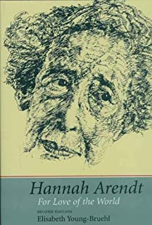 Hannah Arendt: For Love of the World, Second Edition