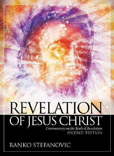 Revelation of Jesus Christ: Commentary on the Book of Revelation, 2nd edition
