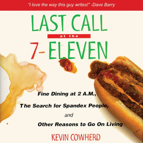 Last Call at the 7-Eleven audiobook cover art