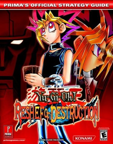 Yu-GI-Oh! Reshef of Destruction: Prima Official Game Guide