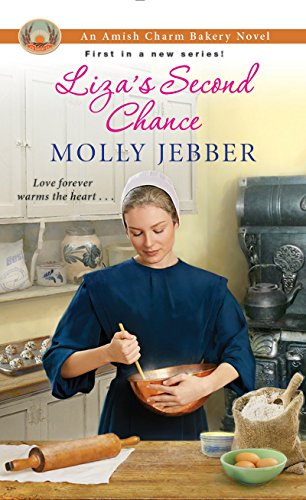 Book: Liza's Second Chance (The Amish Charm Bakery) by Molly Jebber