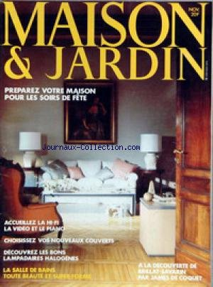 MAISON ET JARDIN [No 298] du 01/11/1983 - PREPAREZ VOTRE MAISON POUR LES SOIRS DE FETE - LA HI-FI - LA VIDEO ET LE PIANO - LAMPADAIRES HALOGENES - SALLE DE BAINS - BRILLAT-SAVARIN PAR JAMES DE COQUET.