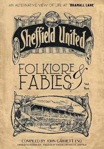 Folklore and Fables II: An alternative look at Sheffield United