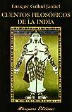 Cuentos filosóficos de la India (Libros de los Malos Tiempos)