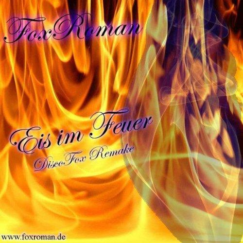 Eis Im Feuer (Disco Fox Version)