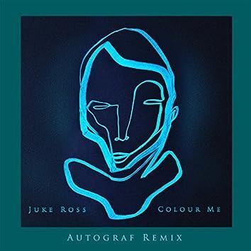 Colour Me (Autograf Remix)