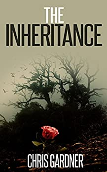 [Chris Gardner]のThe Inheritance (English Edition)
