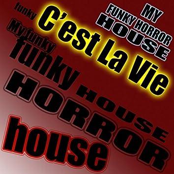 My Funky Horror House
