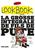 Lookbook, Tomes 1 et 2 - La grosse intégrale de fils de pute : Pack en 2 volumes