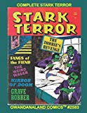 Complete Stark Terror: Gwandanaland Comics #2583 --- Five Complete Issues -- Horrific Stories of the Worst of Mankind and more - Don't MIss Zombie's Revennge!