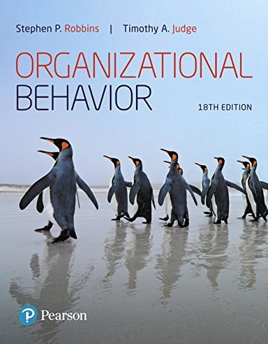 Compare Textbook Prices for Organizational Behavior  What's New in Management 18 Edition ISBN 9780134729329 by Robbins, Stephen,Judge, Timothy A.