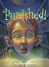 Punished! (Fiction - Grades PreK-4)
