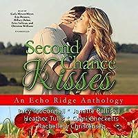Second Chance Kisses: An Echo Ridge Anthology (Echo Ridge Anthologies)【洋書】 [並行輸入品]