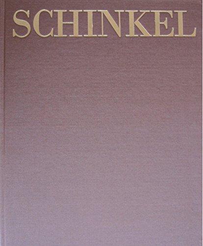 Karl Friedrich Schinkel. Sein Wirken als Architekt. Ausgewählte Bauten in Berlin und Potsdam im 19. Jahrhundert