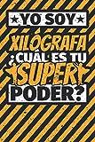 Cuaderno con lineas: Yo soy Xilógrafa - ¿Cuál es tu superpoder?