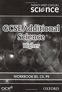 Twenty First Century Science: GCSE Additional Science Higher Level Workbook B5, C5, P5: Workbook B5, C5, P5