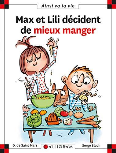 Max et Lili - Tome 114 : Max et Lili décident de mieux manger