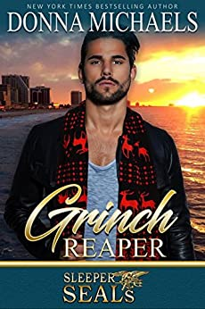 Grinch Reaper: Sleeper SEALs Book 8 by [Donna Michaels, Suspense Sisters]