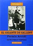 Gigante De Sallent, El - Fermin Arrudi