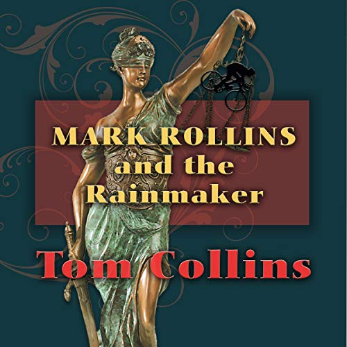 Mark Rollins and the Rainmaker cover art