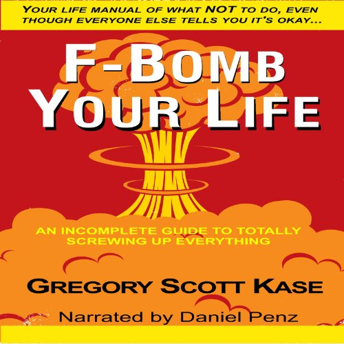 F-Bomb Your Life cover art