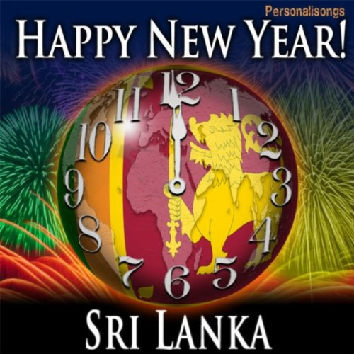 Happy New Year Sri Lanka with Countdown and Auld Lang Syne ...