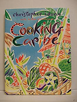 Cooking Caribe: Panache (A Panache Press Book) 0517576643 Book Cover