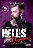 Pas de regrets: Hell's Demons, T2 (French Edition)