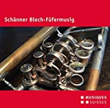 Schänner Blech-Füfermusig.