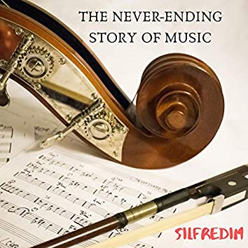 The Never-Ending Story of Music