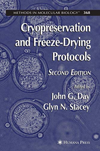 Cryopreservation and Freeze-Drying Protocols (Methods in Molecular Biology, Band 368)